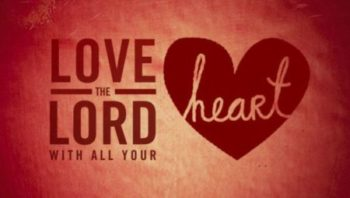 Loving God with the Heart